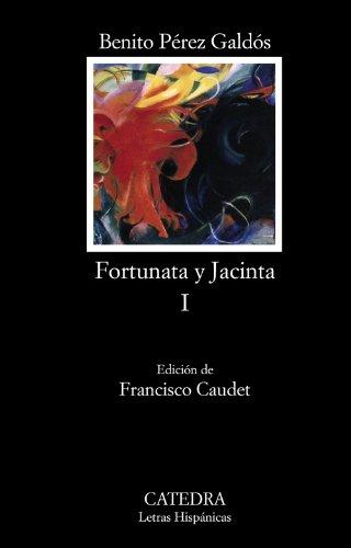 9788437627342: 1: Fortunata y Jacinta I: Dos Historias De Casadas / Two Stories of Married Women (Spanish Edition) (Letras Hispanicas / Hispanic Writings)