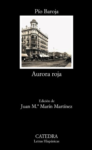 9788437627519: Aurora roja (Letras Hispánicas)