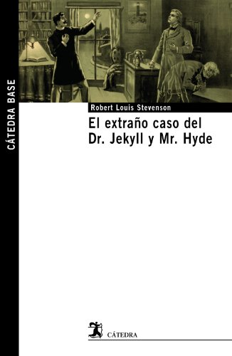 9788437627878: El extraño caso del Dr. Jekyll y Mr. Hyde (Cátedra Base)