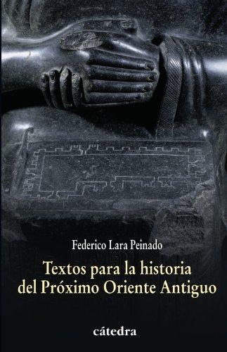 9788437628332: Textos para la historia del Próximo Oriente Antiguo (Historia. Serie Menor)