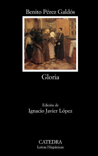 9788437628479: Gloria (Letras Hispánicas)