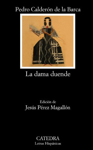 9788437628554: La dama duende / The Phantom Lady (Spanish Edition) (Letras Hispanicas / Hispanic Writings)