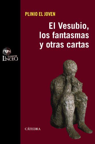 9788437628899: El Vesubio, los fantasmas y otras cartas / Vesuvius, Ghosts and Other Letters (Clasicos Linceo) (Spanish Edition)