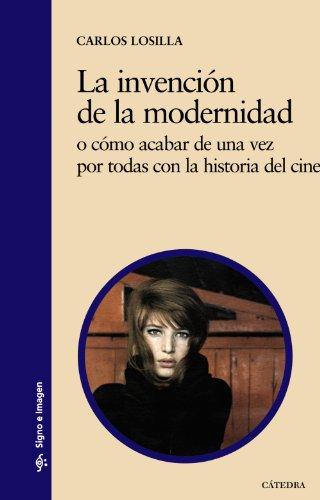 9788437629674: La invención de la modernidad