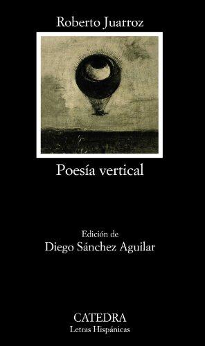 9788437629766: Poesía vertical (Letras Hispánicas)