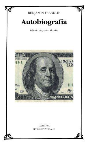 Autobiografía / Autobiography (Paperback): Benjamin Franklin