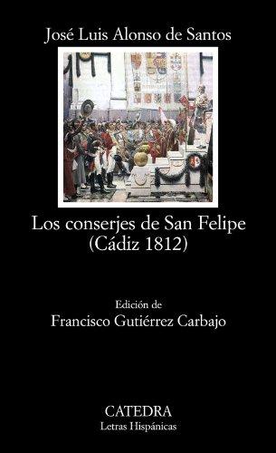 9788437629841: Los conserjes de San Felipe (Cádiz 1812)