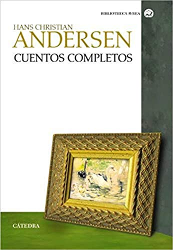 9788437629957: Cuentos completos / Complete stories (Spanish Edition)