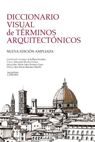 9788437629971: Diccionario visual de términos arquitectónicos (Arte Grandes temas)