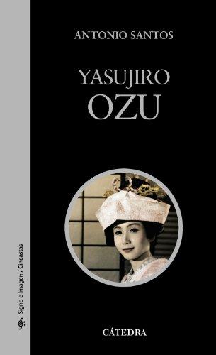 9788437630113: Yasujiro Ozu (Signo E Imagen - Signo E Imagen. Cineastas)