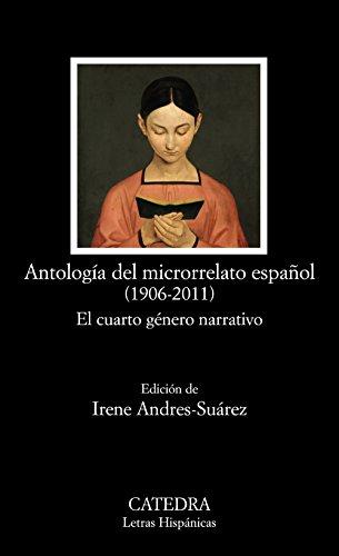 9788437630144: Antología del microrrelato español (1906-2011)