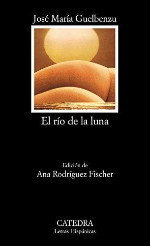 9788437630205: El río de la luna (Letras Hispánicas)