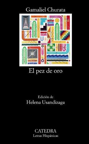 9788437630564: El pez de oro (Letras Hispánicas)