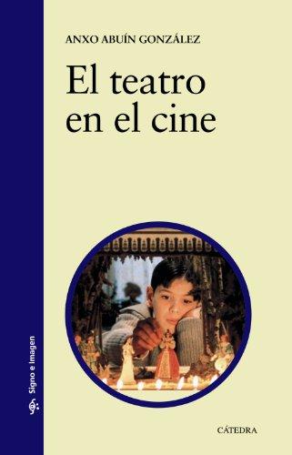 9788437630946: El teatro en el cine / The Drama in the movies (Spanish Edition)