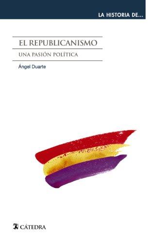 9788437631325: El republicanismo: Una Pasión Política (Spanish Edition)