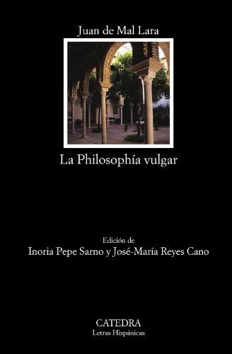 9788437631387: La Philosophía vulgar (Letras Hispánicas)