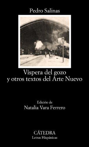 VÃspera del gozo y otros textos del: Pedro Salinas