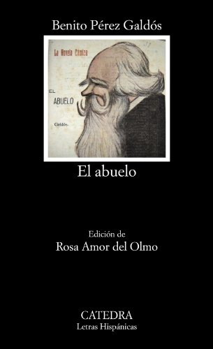 9788437631592: El abuelo (Letras Hispánicas)