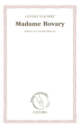9788437631691: Madame Bovary (30 Años Letras Universales)