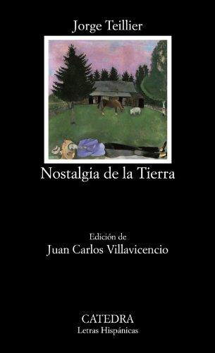 9788437632056: Nostalgia De La Tierra. Antología (Letras Hispánicas)