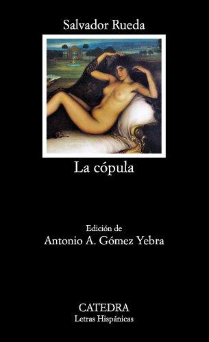 9788437632193: La cópula (Letras Hispánicas)