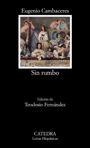 9788437632360: Sin rumbo