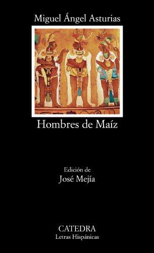 9788437632544: Hombres de Maíz