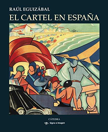 9788437632575: El cartel en España (Signo E Imagen)
