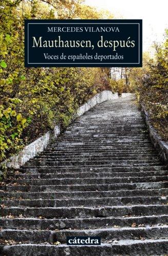9788437632865: Mauthausen, después: Voces de españoles deportados (Historia. Serie Menor)