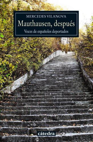 9788437632865: Mauthausen, después / Mauthausen after: Voces De Españoles Deportados / Voices of Spaniards Deported (Spanish Edition)