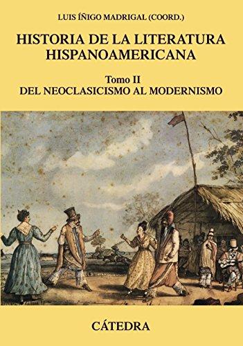 Historia de la literatura hispanoamericana, II: Del: Íñigo Madrigal, Luis