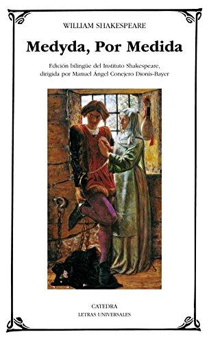 Medyda, por Medida: William Shakespeare (