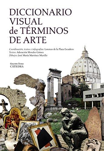 9788437634418: Diccionario visual de términos de arte (Arte Grandes temas)