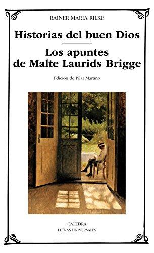 9788437635040: Historias del buen Dios; Los apuntes de Malte Laurids Bridge