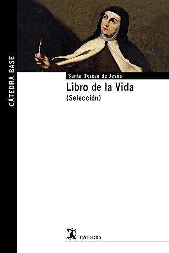 9788437635200: Libro de la Vida (Selección) (Cátedra Base)