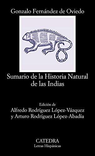 9788437635743: Sumario de la Historia Natural de las Indias (Letras Hispánicas)