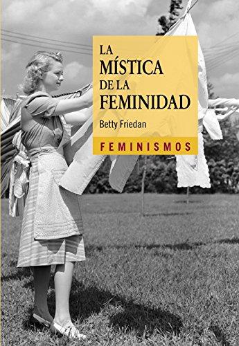 9788437636047: La mística de la feminidad (Feminismos)