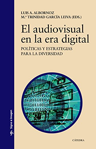 El audiovisual en la era digital: García Leiva, M.ª