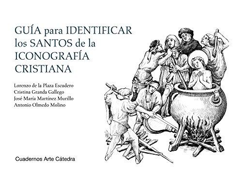 9788437638041: Guía para identificar los santos de la iconografía cristiana (Cuadernos Arte Cátedra)