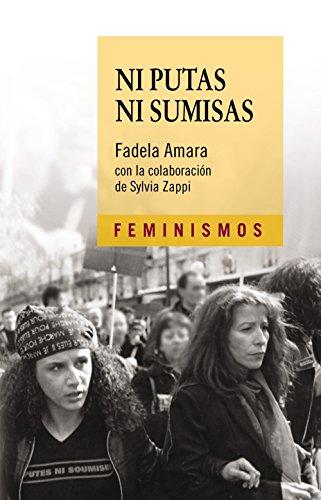 9788437638515: Ni putas Ni sumisas (Feminismos)