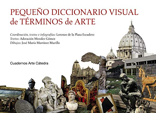 9788437639987: Pequeño diccionario visual de términos de arte (Cuadernos Arte Cátedra)