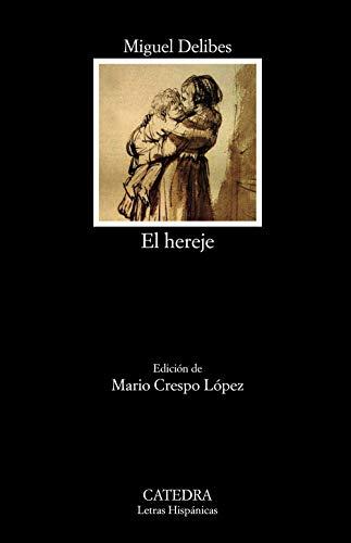 9788437640273: El hereje (Letras Hispánicas)