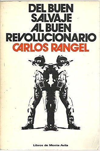 9788437700496: Del buen salvaje al buen revolucionario (Spanish Edition)