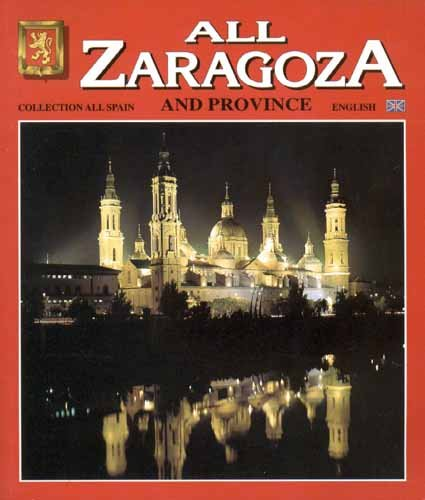 All Zaragoza and Its Province: Editorial Escudo de