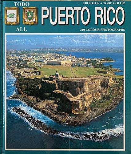 Todo Puerto Rico =: All Puerto Rico