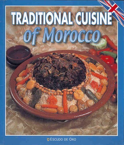 The Traditional Cuisine of Morocco