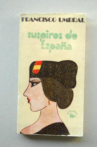 9788437900469: Suspiros de España (Colección Punto cr¸tico)