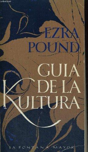 Guía de la kultura: Pound, Ezra