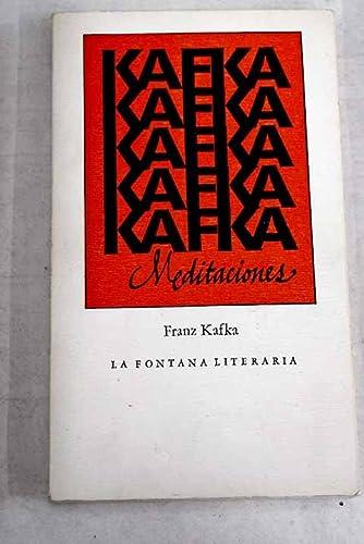 MEDITACIONES (KAFKA): FRANZ KAFKA