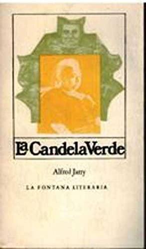 La candela verde: Alfred Jarry
